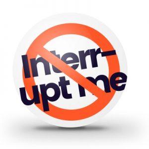 Don't interrupt me.
